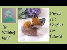 Sleeping Fox Needle Felt Kit Tutorial - The Wishing Shed - Beginner/Intermediate - YouTube