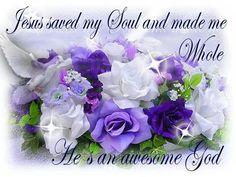 Jesus saved me...