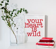Your heart is wild art print from soo-uk.com SOOuK