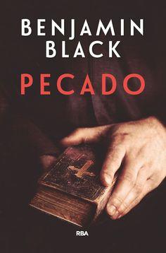 pecado (premio rba de novela policiaca 2017)-benjamin black-9788490568613