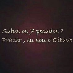 kkkkk. Top Quotes, Funny Quotes, Sex And Love, Love You, Pick Up Lines, Thought Provoking, Texts, Jokes, Messages