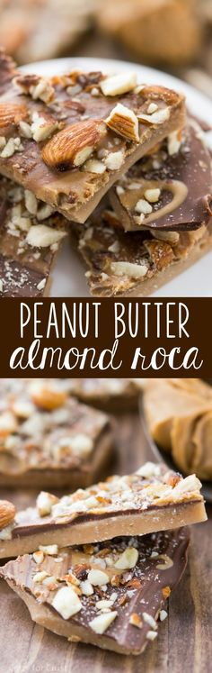Peanut Butter Almond Roca - the best butter toffee recipe ever! It's easy and it's topped with peanut butter and chocolate!