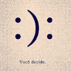 Vc é a obra prima da sua Vida! Quem esculpe seu destino é vc, e a escolha é o que vc decidir!!!