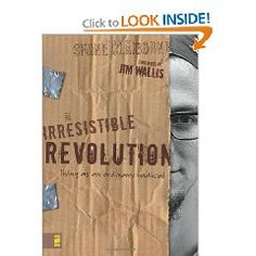The Irresistible Revolution:Living as an Ordinary Radical by Shane Claiborne