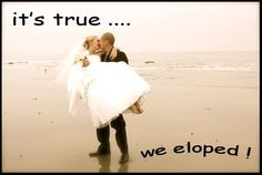 """The """"Elope San Diego"""" Blog. Elopements With Love. Fabulous Destination beach weddings !: Fun & Easy Ways To Announce That """"You've Eloped"""" !"""