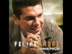 Felipe André, CD Minha porção, faixa 3 - Minha porção