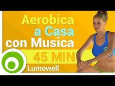 Aerobica a Casa con Musica - YouTube