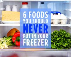 6 Foods You Should Never Put in Your Freezer | Women's Health Magazine