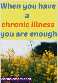 Living with chronic illness can come with depression, and feelings of guilt and shame. But at the end of the day, you are enough just as you are #chronicillness #depression #guilt  #mentalhealth