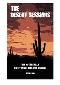 The Desert Sessions-just a few years too late :-(