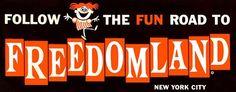 Freedomland: the Bronx's 1960s theme park
