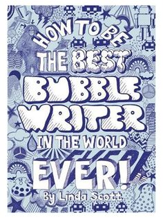 Picture of how-to-be-the-best-bubblewriter-in-the-world-ever
