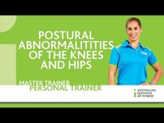 Postural Abnormalitities of the Knees and Hips - YouTube