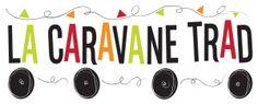 La Caravane Trad | Le Centre du Patrimoine Vivant de Lanaudière
