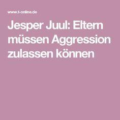 Jesper Juul: Eltern müssen Aggression zulassen können