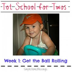 Tot School for Twos: Get the Ball Rolling.  Lots of activities and ideas for teaching toddlers about balls.  New concepts, vocabulary and FUN!