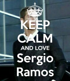 Keep calm: Sergio Ramos (25)