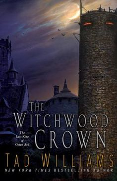 "Read ""The Witchwood Crown"" by Tad Williams available from Rakuten Kobo. New York Times-bestselling Tad Williams' ground-breaking epic fantasy saga of Osten Ard begins an exciting new cycle! Fantasy Authors, Fantasy Books, High Fantasy, Sci Fi Fantasy, New Books, Good Books, Hunter Name, Christopher Paolini, Short Novels"