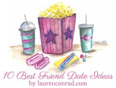 10 Dates to Go On With Your Best Friend {love these!}