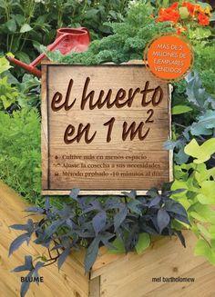 El huerto en 1 m2  de Mel Bartholomew Libro recomendado