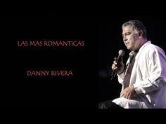Danny Rivera 'Las Mas Romanticas' - YouTube