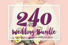 Wedding Lightroom Presets Bundle HQ by BeArt-Presets on @creativemarket