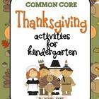 Thanksgiving activities for Kindergarten w/ELA & Math CCSS!  Lots of centers, emergent readers, & activities! $