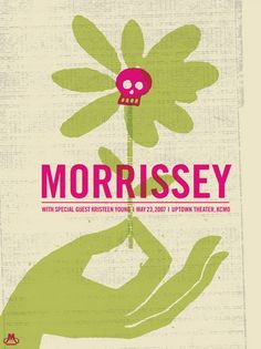 Morrissey Concert Poster  at the Uptown Theater- Kansas City  May 23, 2007  Artist:  Dan Padavic