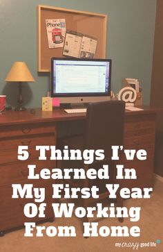 5 Things I've Learned In My First Year Of Working From Home
