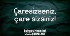 Behçet Necatigil – Gigambi Quotes