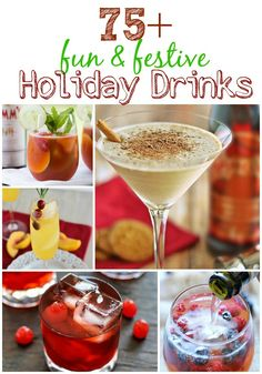 Over 75 Fun and Festive Holiday Drinks at www.kitchenmeetsgirl.com @Debrah Kitchen Meets Girl