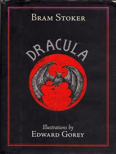 Dracula: The Definitive Edition Bram Stoker When Edward Gorey illustrated Dracula – two masters of the macabre, together: I Love Books, Good Books, Books To Read, My Books, Dracula Book, Bram Stoker's Dracula, Edward Gorey Books, Horror Books, Horror Movies
