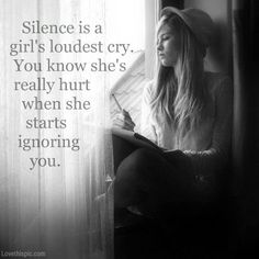 Silence is a girl's loudest cry quote girl sad hurt cry ignore silent