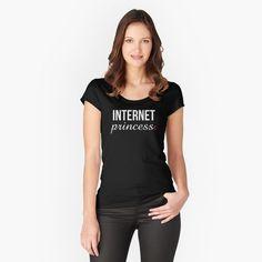 """Statement Internet Princess Feminist"" Women's Fitted Scoop T-Shirt by LisaLiza | Redbubble.  #Statement  #quote #sayings #humor #teens #tumblrstyle    #tumblrgirl #slogan #meme #memeshirt #attitude #funny    #giftideas #words #typography #tumblr #tee #women  #men #teepublic #redbubble"