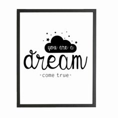 A4 poster you are a dream come true - Dots Lifestyle