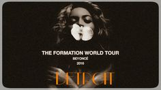 The Formation World Tour' - Detroit, Michigan  Ford Field - June 14th.  * Last date of FWT USA Leg 1 *