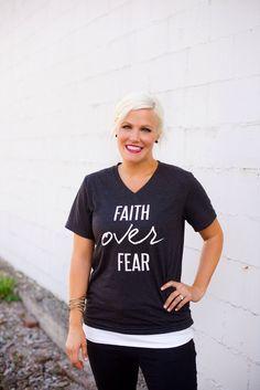 Faith Over Fear V Neck Tee by RemarkablyRareDesign on Etsy https://www.etsy.com/listing/240910362/faith-over-fear-v-neck-tee