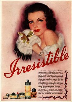 Irresistible - The Lure of Cosmetics made for the 5 and 10 Cent Stores. Vintage beauty advert. America's Joubert Cie cosmetics company.