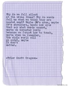 Typewriter Series #1308 by Tyler Knott Gregson*Order All The Words Are Yours, through Amazon, Barnes and Noble, IndieBound , Books-A-Million , or iBookstore! *