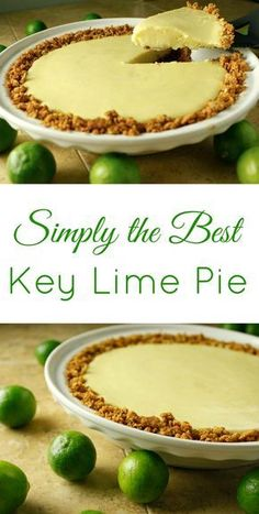Simply the Best Key Lime Pie Recipe I've found! This recipe is so easy to make and is like a little taste of tropical paradise! Simply the Best Key Lime Pie Recipe I've found! This recipe is so easy to make and is like a little taste of tropical paradise! Key Lime Desserts, Easy Desserts, Delicious Desserts, Dessert Recipes, Yummy Food, Baking Desserts, Cake Baking, Dessert Food, Breakfast Dessert