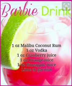 Had me at Barbie. I will be replacing the vodka with Jose or Patron. Liquor Drinks, Cocktail Drinks, Cocktail Recipes, Alcoholic Drinks, Refreshing Drinks, Summer Drinks, Vodka, Tequila, Comida Diy