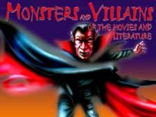 Monsters And Villains Of The Movies And Literature
