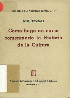 Como hago un curso comentando la historia de la cultura / José Lleonart