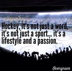 Hockey people are the most intense people I've ever met….and I always thought horse people were borderline crazy!