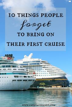10 Things People Forget to Bring on Their First Cruise #cruise #cruisetips #cruising #traveltips #travel #caravansonnet