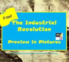 FREE! INDUSTRIAL REVOLUTION PREVIEW IN PICTURES PPT(WORLD HISTORY) - TeachersPayTeachers.com