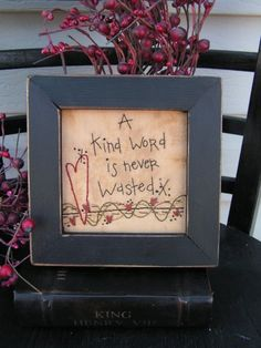 Primitive Stitchery Kind Word- inspirational, country decorating, gift. $15.00, via Etsy.