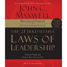 The 21 Irrefutable Laws of Leadership: Follow « Library User Group