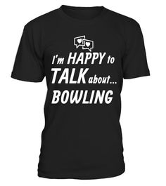"# Bowling Happy Talker T Shirts Gifts Ideas for Bowlers. .  Special Offer, not available in shops      Comes in a variety of styles and colours      Buy yours now before it is too late!      Secured payment via Visa / Mastercard / Amex / PayPal      How to place an order            Choose the model from the drop-down menu      Click on ""Buy it now""      Choose the size and the quantity      Add your delivery address and bank details      And that's it!      Tags: Gifts shirts for bowlers who…"
