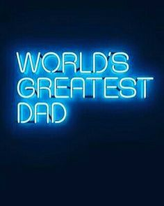 My Dad was the world's greatest Dad!!! Miss you and love you Dad!!!!!